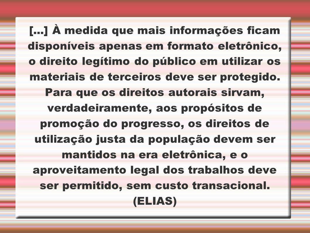 [...] À medida que mais informações ficam disponíveis apenas em formato eletrônico, o direito legítimo do público em utilizar os materiais de terceiros deve ser protegido.